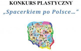 """Biblioteka Gminna w Podegrodziu zaprasza na konkurs """"Spacerkiem po Polsce..."""""""
