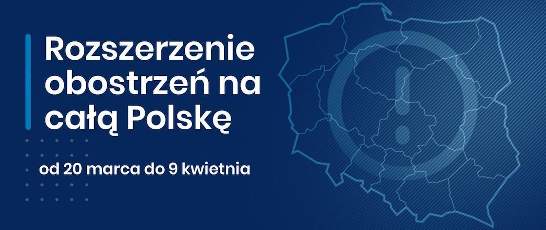 Obostrzenia w całej Polsce od 20 marca!